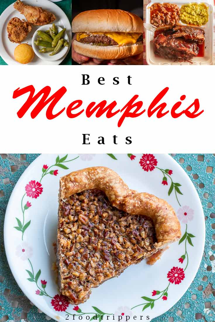 Pinterest image: four images of Memphis food with caption reading 'Best Memphis Eats'