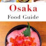 Pinterest image: four images of Osaka with caption reading 'Osaka Food Guide'