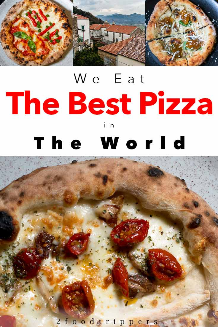 Pinterest image: four images of pizza with caption reading 'We Eat the Best Pizza in the World'