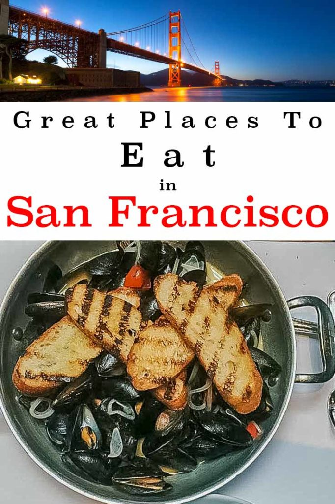 Pinterest image: two images of San Francisco with caption reading 'Great Places to Eat in San Francisco'