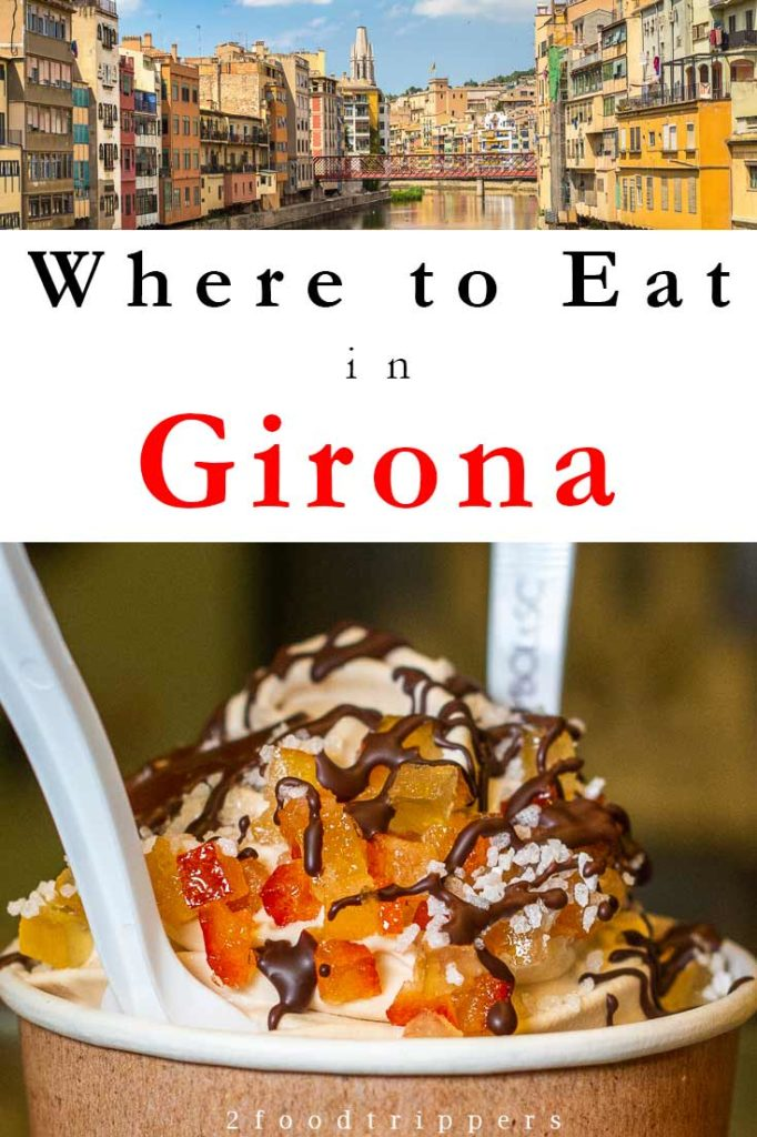 Pinterest image: two images of Girona with caption reading 'Where to Eat in Girona'