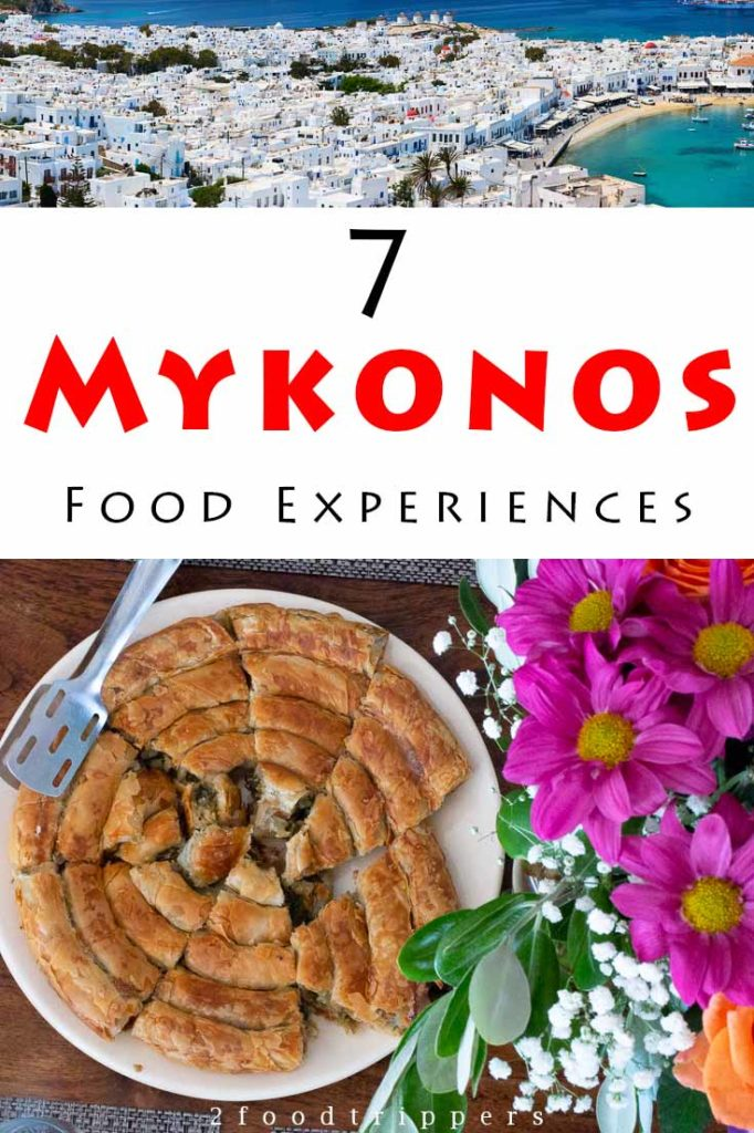 Pinterest image: two images of Mykonos with caption reading '7 Mykonos Food Experiences'