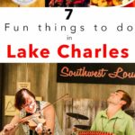 Pinterest image: four images of Lake Charles with caption reading '7 Fun Things to Do in Lake Charles'