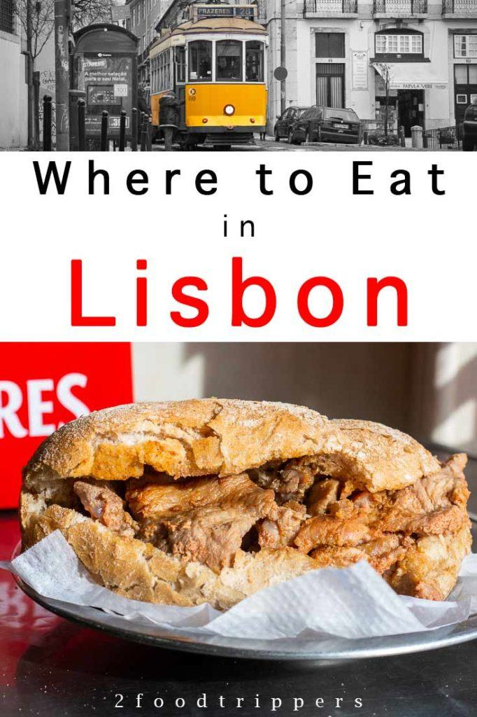 Pinterest image: two images of Lisbon with caption reading 'Where to Eat in Lisbon'