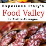 Pinterest image: four images of Emilia Romagna food with caption reading 'Experience Italy's Food Valley in Emilia Romagna'