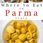 Pinterest image: four images of Parma with caption reading 'Where to Eat in Parma'