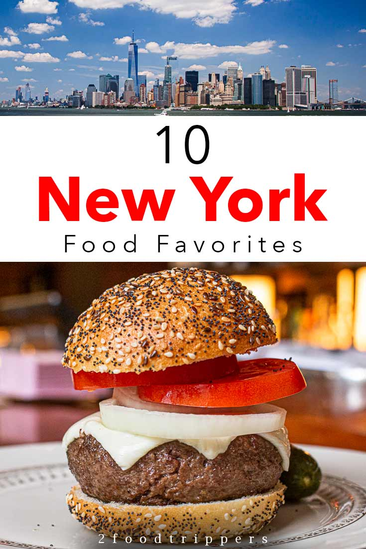 Pinterest image: two images of London with caption reading '10 New York Food Favorites'