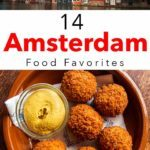 Pinterest image: two images of Amsterdam with caption reading '14 Amsterdam Food Favorites'