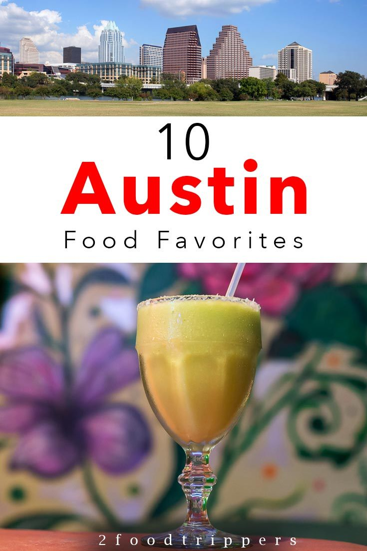 Pinterest image: two images of Austin with caption reading '10 Austin Food Favorites'