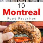 Pinterest image: two images of Montreal with caption reading '10 Montreal Food Favorites'