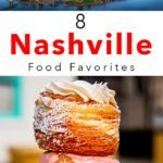 Pinterest image: two images of Nashville with caption reading '8 Portland Food Favorites'