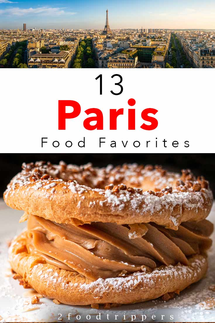 Pinterest image: Two Paris Images with caption reading '13 Paris Food Favorites'