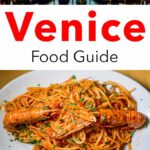 Pinterest image: two images of Venice with caption reading 'Venice Food Guide'