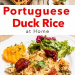 Pinterest image: two images of Arroz de Pato image with caption reading 'Portuguese Duck Rice at Home'