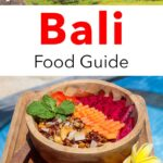 Pinterest image: two images of Bali with caption 'Bali Food Guide'