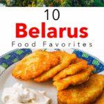 Pinterest image: two images of Belarus with caption '10 Belarus Food Favorites'