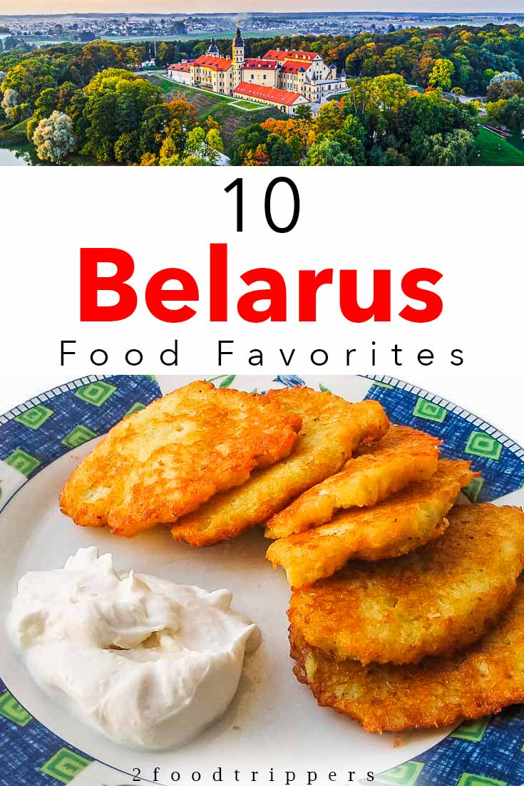 Pinterest image: two images of Belarus with caption '10 Belarus Food Favorites'