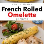 Pinterest image: two images of french rolled omelettes with caption 'How to Make a French Rolled Omelette at Home'