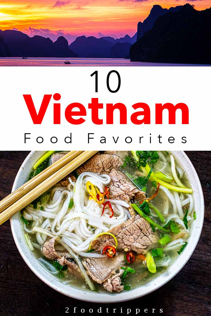 Pinterest image: two images of Vietnam with caption reading '10 Vietnam Food Favorites'