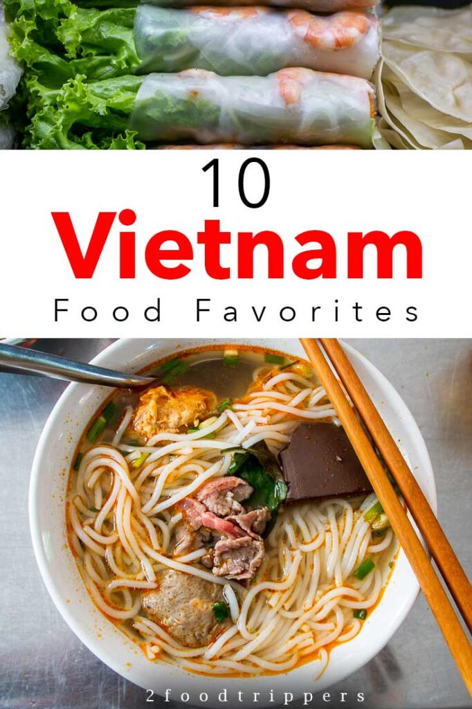 Pinterest image: two images of food in Vietnam with caption reading '10 Vietnam Food Favorites'
