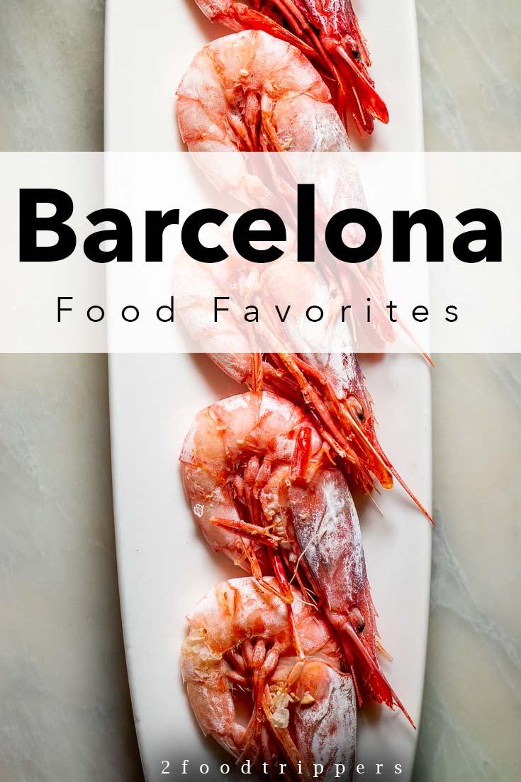 Pinterest image: image of shrimp with caption 'Barcelona Food Favorites'