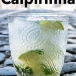Pinterest image: image of Caipirinha with caption 'How to Make a Caipirinha'