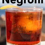 Pinterest image: image of Negroni with caption reading 'How to Make a Negroni'