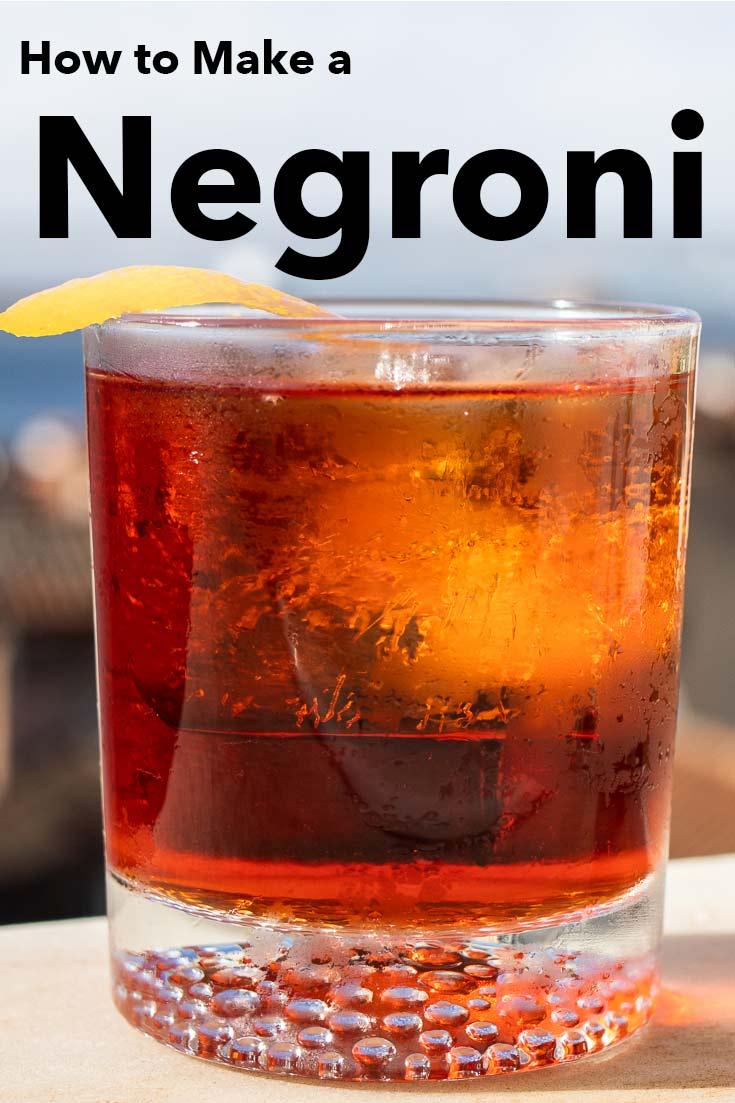 Pinterest image: image of Negroni with caption reading 'How to Make a Negroni'