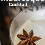 Pinterest image: image of mauresque cocktail with caption reading 'How to Make a Mauresque Cocktail'