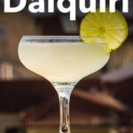 Pinterest image: image of Daiquiri with caption reading 'How to Make a Daiquiri'