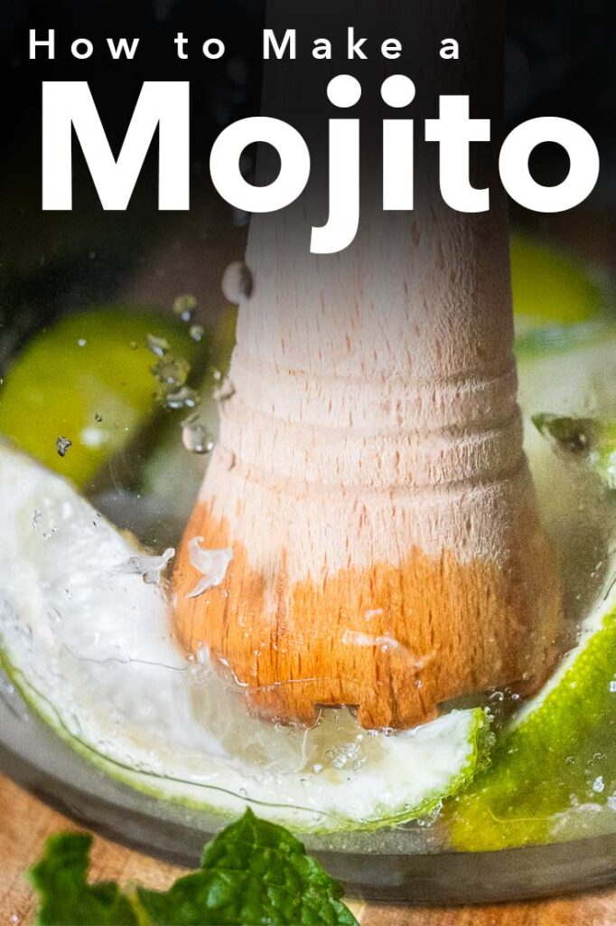 Pinterest image: image of Mojito with caption reading 'How to Make a Mojito'