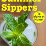 "Pinterest image: image of Mojito cocktail with caption reading ""10 Easy Summer Sippers To Make at Home"""