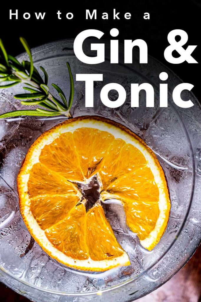 """Pinterest image: image of gin and tonic cocktail with caption reading """"How to Make a Gin & Tonic"""""""