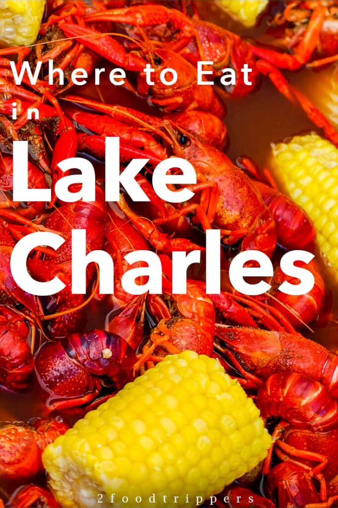 Pinterest image: image of seafood with caption reading 'Where to Eat in Lake Charles""
