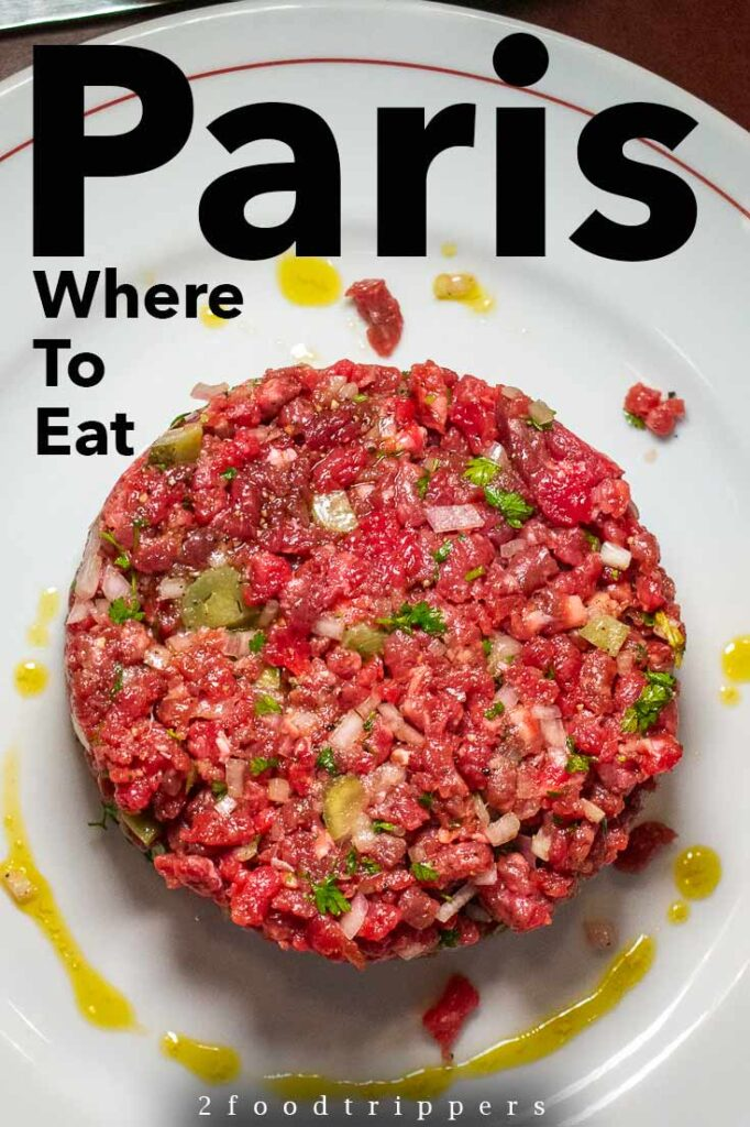 "Pinterest image: image of steak tartare with caption reading ""Paris Where to Eat"""