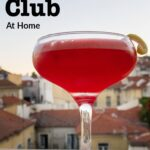 """Pinterest image: clover club cocktail on ledge with caption reading """"Making a Clover Club at Home"""""""