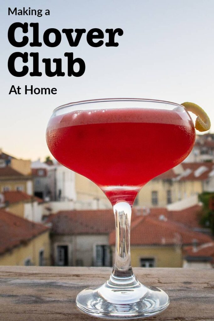 "Pinterest image: clover club cocktail on ledge with caption reading ""Making a Clover Club at Home"""