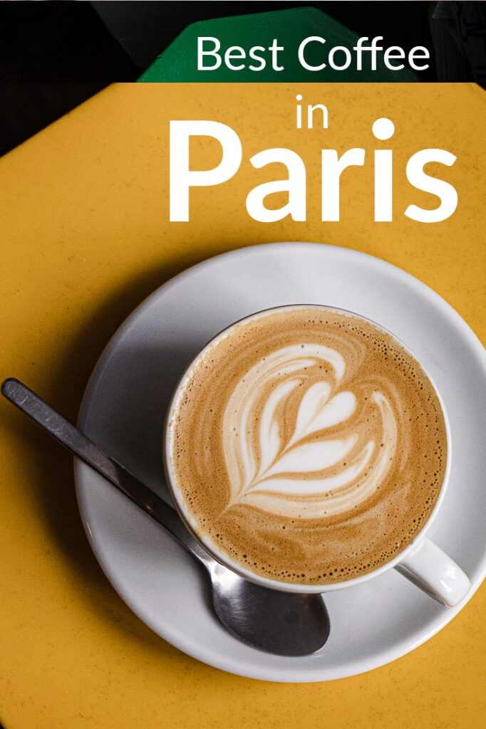 "Pinterest image: Coffee Cup with caption reading ""Best Coffee in Paris"""