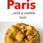 """Pinterest image: cookie with caption reading """"Best Coffee in Paris... and a cookie too!"""""""