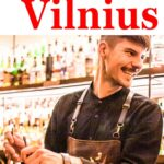 Pinterest image: image of bartender with caption reading 'Where to Drink in Vilnius""