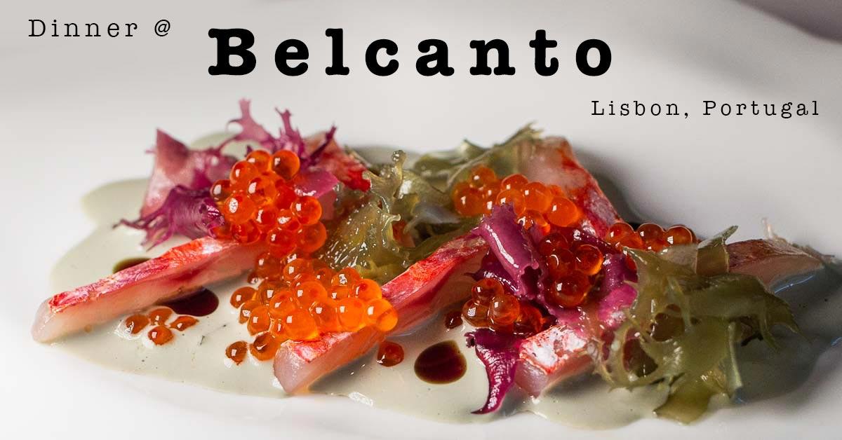 Belcanto | The Best Restaurant in Lisbon