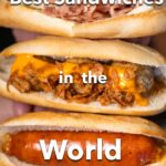Pinterest image:3 images of sandwiches with caption reading 'Best Sandwiches in the World'