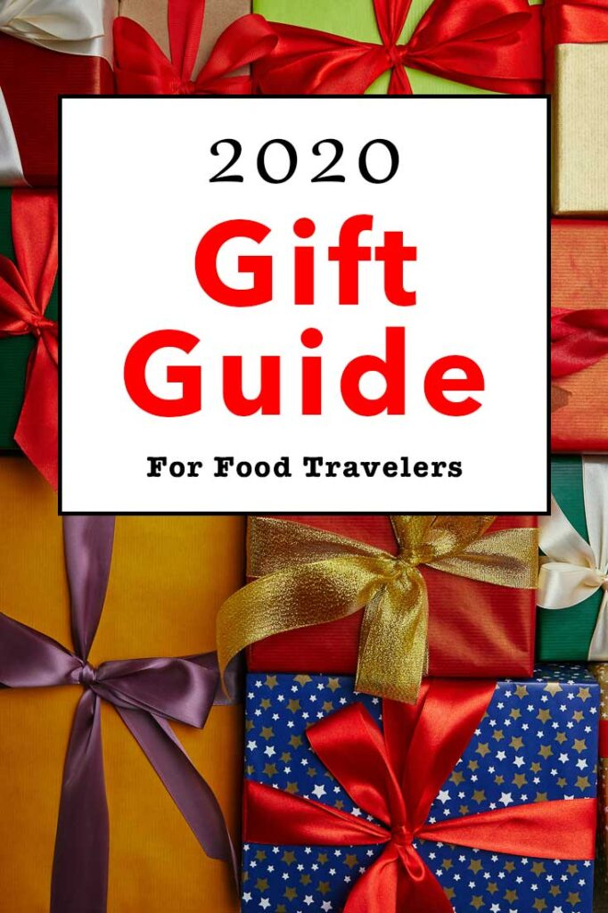 Pinterest image:image of gifts with caption reading '2020 Gift Guide for Food Travelers""