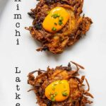 Pinterest image: image of two kimchi latkes with caption reading 'Kimchi Latkes""