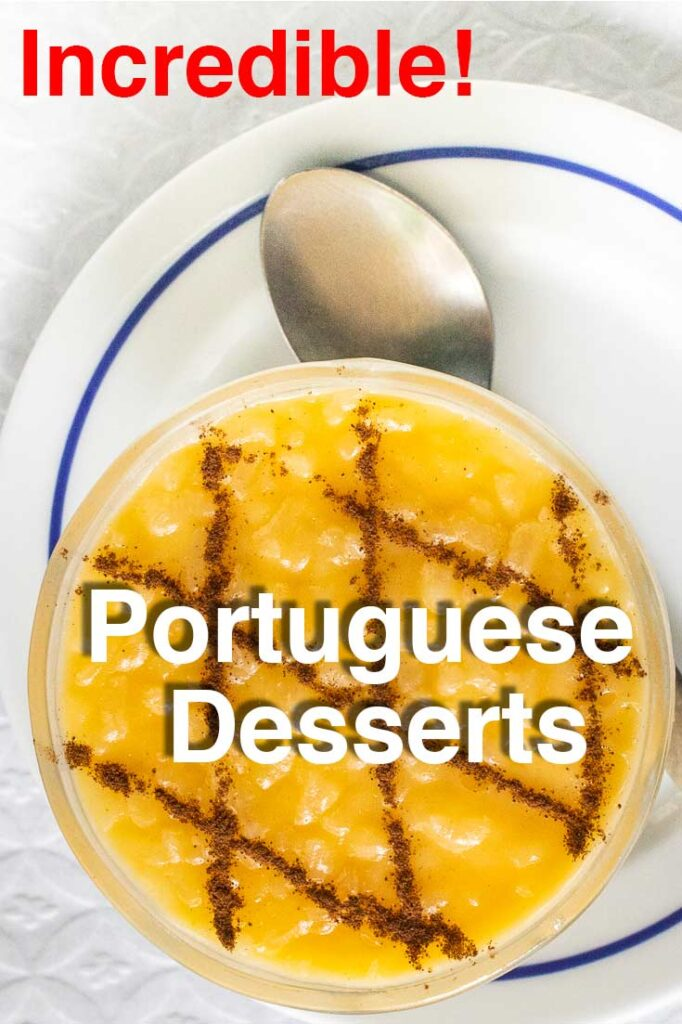 Pinterest image:image of dessert with caption reading 'Portuguese Desserts'