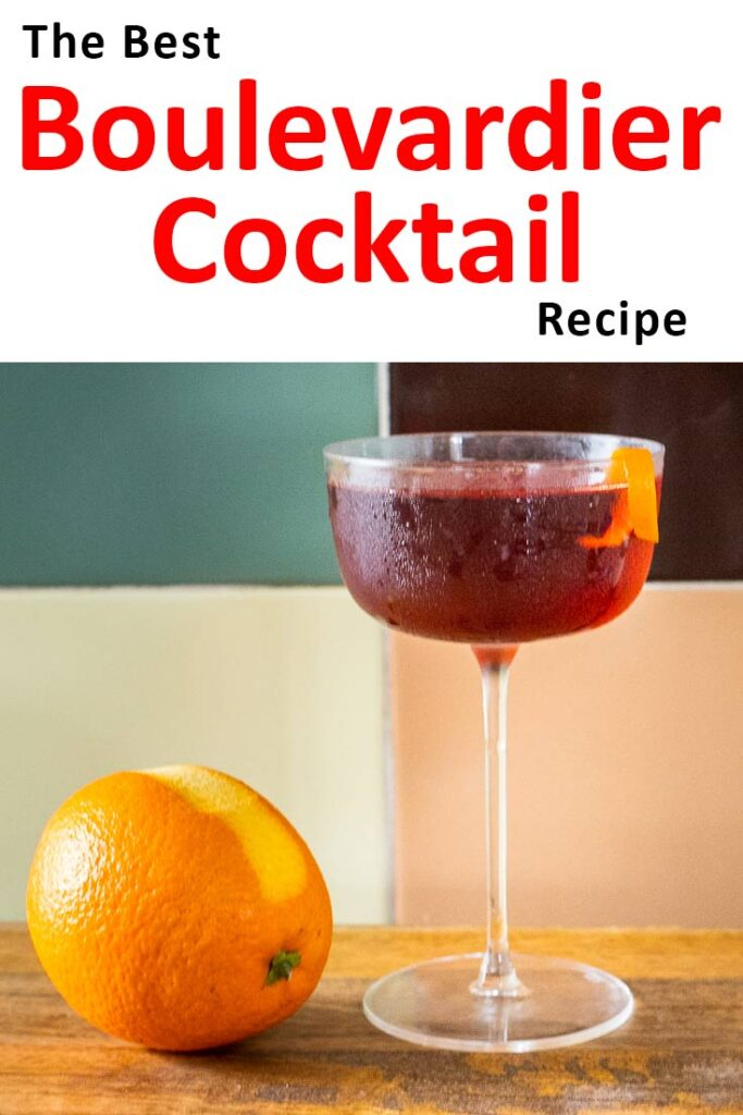 "Pinterest image: boulevardier cocktail and orange with caption reading ""The Best boulevardier Cocktail Recipe"""