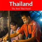 """Pinterest image: thai street food vendor with caption reading """"Eating in Thailand The Best Thai Food"""""""