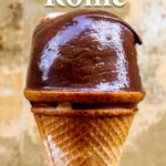 """Pinterest image: gelato cone with caption reading """"The Best Gelato in Rome"""""""