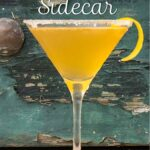 "Pinterest image: bourbon sidecar with caption reading ""How to Make a Bourbon Sidecar"""