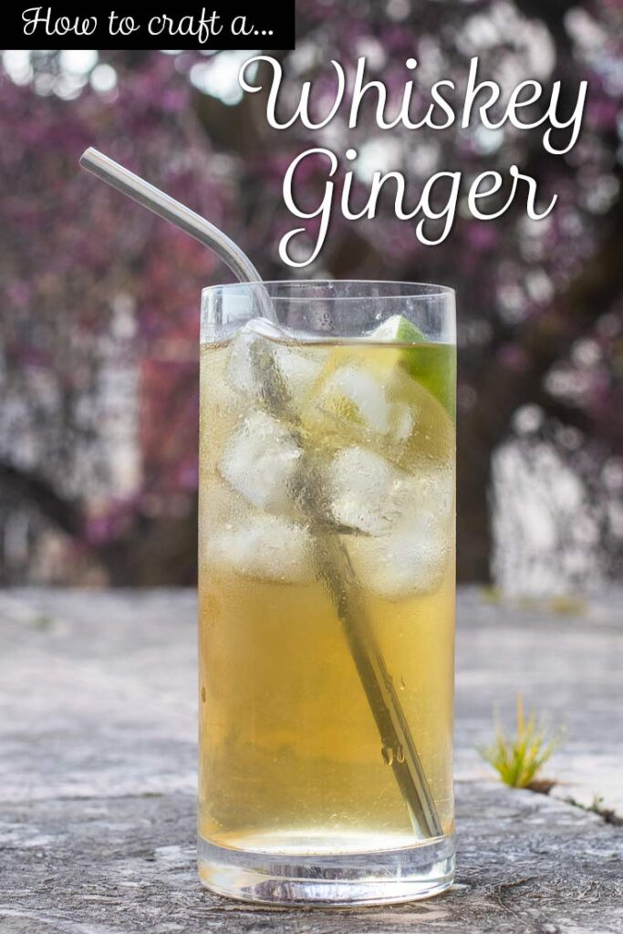 "Pinterest image: jameson whiskey ginger cocktail with caption reading ""How to Craft a Jameson Whiskey Ginger"""
